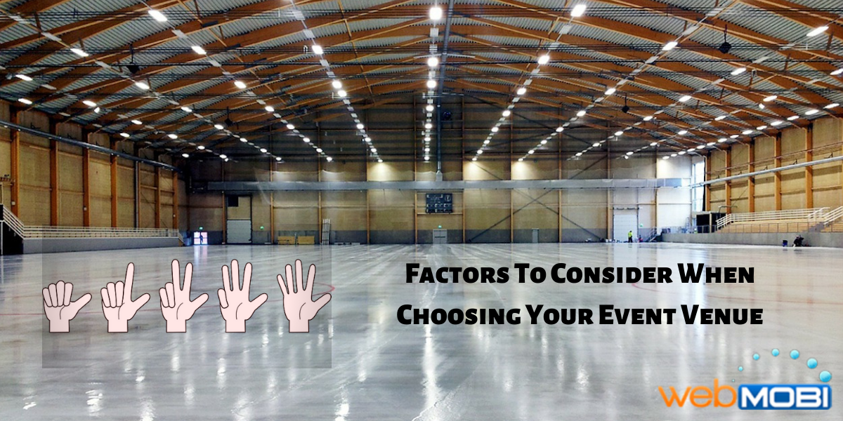 5 Factors To Consider When Choosing Your Event Venue