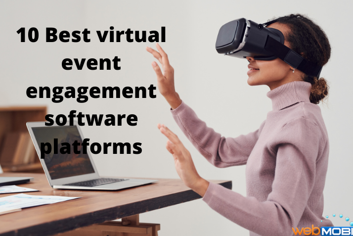 10 Best Virtual Event Engagement Software Platforms